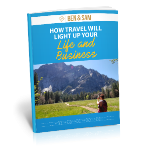How Travel will Light Up Your Life and Business