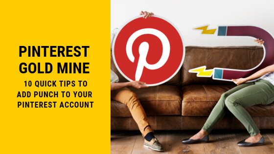 10 Tips to Add Punch to your Pinterest Account