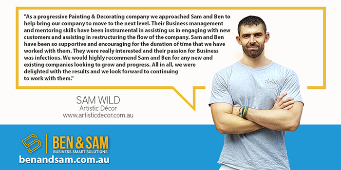 Sam Wild from Artistic Decor Recommends Ben & Sam for Business Coaching